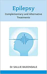 Epilepsy: Complementary And Alternative Treatments: Complementary and Alternative Treatments