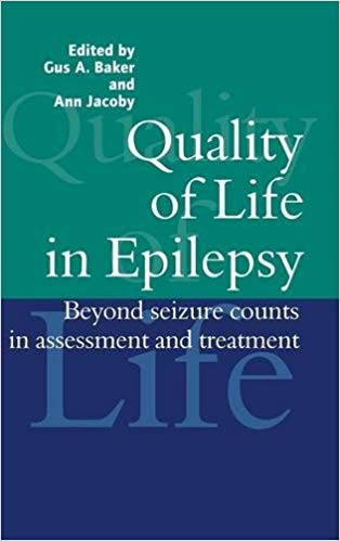 Quality of life in epilepsy: beyond seizure counts in assessment and treatment